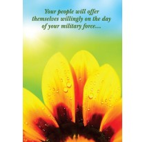 Your people will offer themselves willingly on the day of your military force...