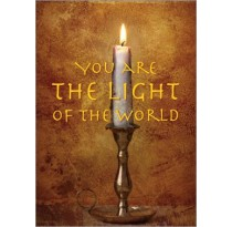 Outside     You are the light of the world.