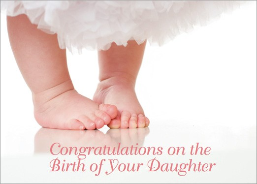 Congratulations on the birth of your daughter