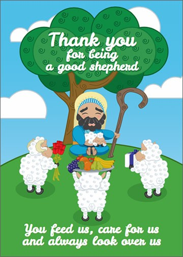 Thank you for being a good shepherd