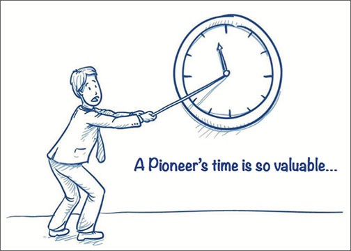 A Pioneer's Time is so valuable...