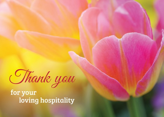 Thank you for your loving hospitality