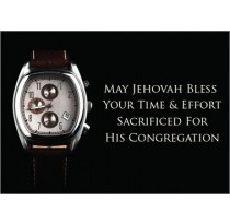 May Jehovah Bless Your Time & Effort Sacrificed for His Congregation