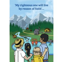 'My righteous one will live by reason of faith'...