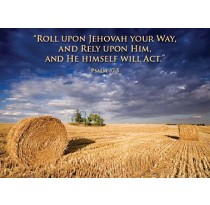 Roll Upon Jehovah Your Way, and Rely Upon Him, and He Himself Will Act