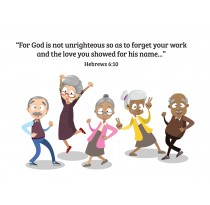 """""""For God is not unrighteous so as to forget your work and the love you showed for his name..."""" Hebrews 6:10"""