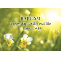 Baptism a new start to the real life 1 Timothy 6:19
